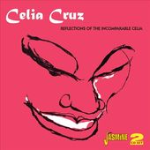 Reflections of the Incomparable Celia (2-CD)