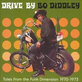 Tales from the Funk Dimension 1970-73: Drive by Bo