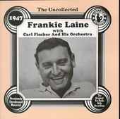 The Uncollected Frankie Laine (1947)