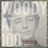 Woody at 100: The Woody Guthrie Centennial (3-CD)