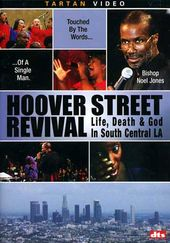 Hoover Street Revival: Life, Death & God in South