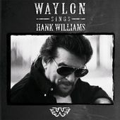 Waylon Jennings Sings Hank Williams