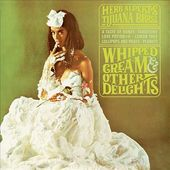 Whipped Cream & Other Delights [CD]