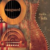 Vanguard: Roots of Folk (3-CD)