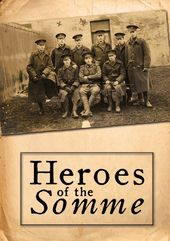 WWI - Heroes of the Somme