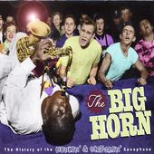 The Big Horn: The History of the Honkin' &