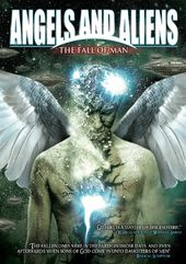 Angels and Aliens: The Fall of Man