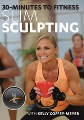30 Minutes to Fitness: Slim Sculpting