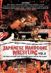 Wrestling - Japanese Hardcore Wrestling, Volume 8