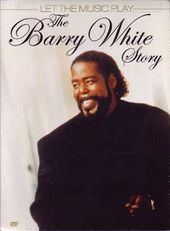 Barry White - Let The Music Play: The Barry White