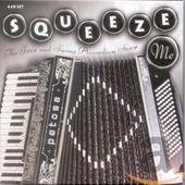 Squeeze Me: The Jazz & Swing Accordion Story