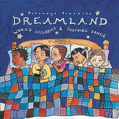 Putumayo Kids Presents: Dreamland - World