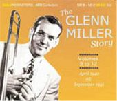 Glenn Miller Story: Centenary Collection, Volume