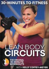 Kelly Coffey-Meyer: 30 Minutes to Fitness - Lean