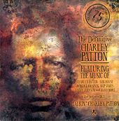 Definitive Charley Patton (4-CD)