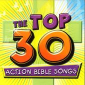 Kidzup - The Top 30 Action Bible Songs