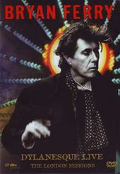 Bryan Ferry - Dylanesque Live: The London Sessions