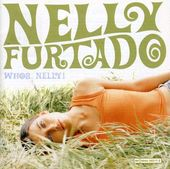 Whoa, Nelly! (2-CD)