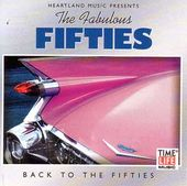 Fabulous Fifties: Back To The Fifties
