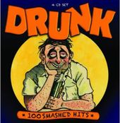 Drunk: 100 Smashed Hits (4-CD)