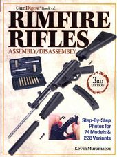 Gun Digest Book of Rimfire Rifles: