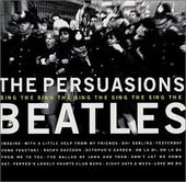The Persuasions Sing The Beatles