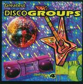 Greatest Disco Groups