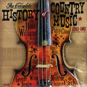 The Complete History of Country Music 1923-1962