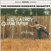 H.R. Is A Dirty Guitar Player (180GV)
