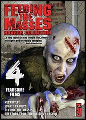 Feeding the Masses Horror Collection: 4 Fearsome