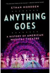 Anything Goes: A History of American Musical