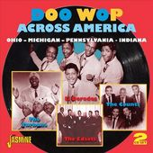 Doo Wop Across America: Ohio - Michigan -