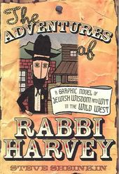 The Adventures of Rabbi Harvey: A Graphic Novel
