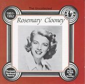The Uncollected Rosemary Clooney, 1951-1952