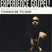 Experience Gospel!: Thanks Be to God