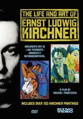 Art - Kirchner, Ernst Ludwig: The Life and Art of