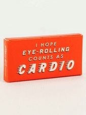 Funny Gum - I Hope Eye-Rolling Counts As Cardio