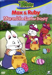 Max & Ruby - Max and the Easter Bunny