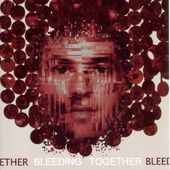 Bleeding Together