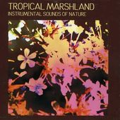Sounds of Nature: Tropical Marshland
