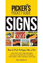 Signs: How to Pick Antiques like a Pro