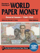 Standard Catalog of World Paper Money General