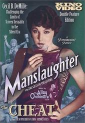 Manslaughter / The Cheat (Silent)