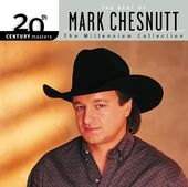 The Best of Mark Chesnutt - 20th Century Masters