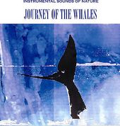 Sounds of Nature: Journey of the Whales