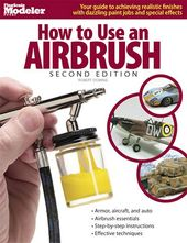 Model Railroading - How to Use an Airbrush