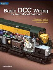 Model Railroading - Basic Dcc Wiring for Your
