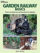 Model Railroading - Garden Railway Basics: From