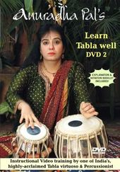 Anuradha Pal: Learn Tabla Well, Volume 2