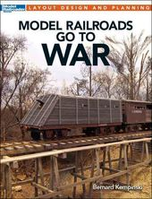 Model Railroading - Model Railroads Go to War